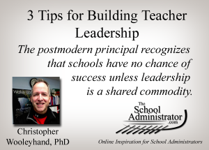 3 Tips for Building Teacher Leadership – Christopher Wooleyhand