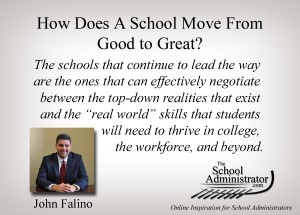 How Does A School Move From Good to Great? – John Falino