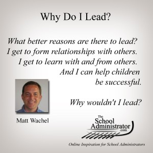 Why Do I Lead? – Matt Wachel