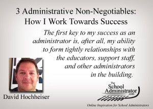 3 Administrative Non-Negotiables: How I Work Towards Success  – David Hochheiser