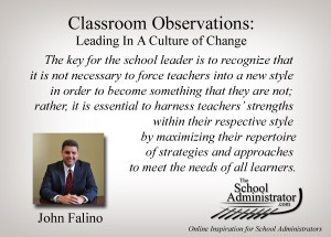 Classroom Observations: Leading In A Culture of Change – John Falino