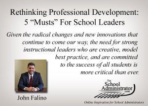 "Rethinking Professional Development: 5 ""Musts"" For School Leaders – John Falino"