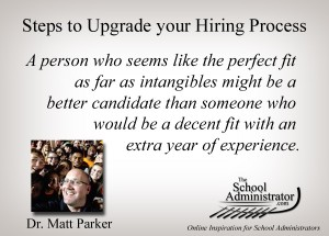 Steps to Upgrade your Hiring Process – Dr. Matt Parker