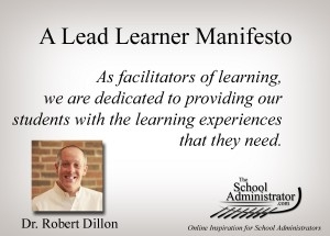 A Lead Learner Manifesto – Dr. Robert Dillon