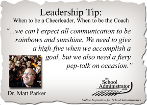 Leadership Tip: When to be a Cheerleader, When to be the Coach – Dr. Matt Parker